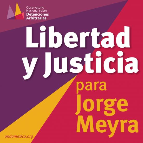 Posicionamiento Libertad y Justicia para #JorgeMeyra