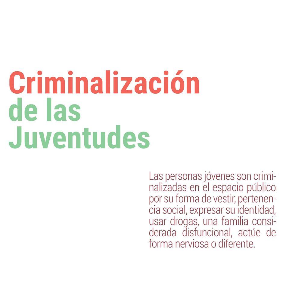 ¿Sabes qué es la criminalización de las juventudes?