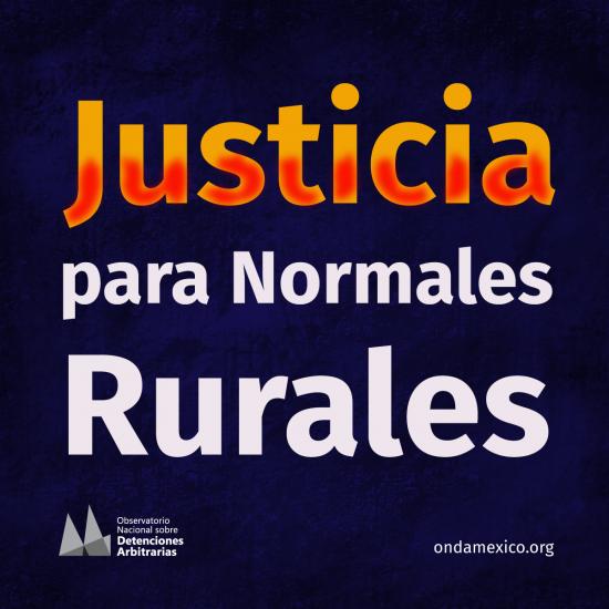 Justicia para las Normales Rurales